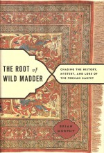 Book cover for The Root of Wild Madder by Brian Murphy.